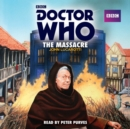 Doctor Who: The Massacre - eAudiobook