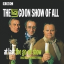 Goon Show: The Last Goon Show of All - eAudiobook