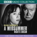 A Midsummer Night's Dream : A BBC Radio Shakespeare production - eAudiobook