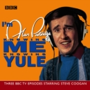 I'm Alan Partridge: Knowing Me, Knowing Yule - eAudiobook
