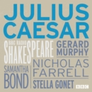 Julius Caesar (BBC Radio Shakespeare) - eAudiobook