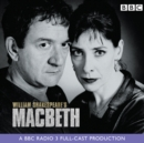Macbeth : A BBC Radio Shakespeare production - eAudiobook