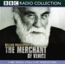 The Merchant Of Venice : A BBC Radio Shakespeare production - eAudiobook