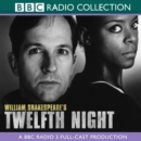 Twelfth Night : A BBC Radio Shakespeare production - eAudiobook