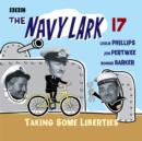 The Navy Lark Volume 17: Taking Some Liberties - eAudiobook