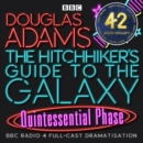 Hitchhiker's Guide To The Galaxy, The Quintessential Phase - eAudiobook