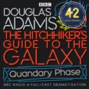 Hitchhiker's Guide To The Galaxy, The Quandary Phase - eAudiobook