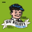 Just William's Greatest Hits : The Definitive Collection of Just William Stories - eAudiobook