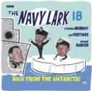 Navy Lark, The: Volume 18 - Back from the Antarctic - eAudiobook