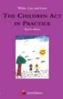 White, Carr and Lowe: The Children Act in Practice - Book