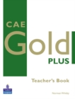 CAE Gold Plus Teacher's Resource Book - Book