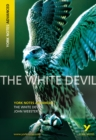 The White Devil: York Notes Advanced - Book