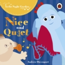 In the Night Garden: Nice and Quiet - Book