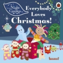 In the Night Garden: Everybody Loves Christmas! - Book