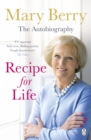 Recipe for Life : The Autobiography - Book