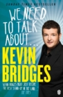 We Need to Talk About . . . Kevin Bridges - Book