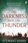 The Darkness and the Thunder : 1915: The Great War Series - eBook