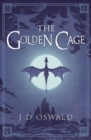 The Golden Cage : The Ballad of Sir Benfro Book Three - Book