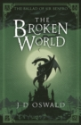 The Broken World : The Ballad of Sir Benfro Book Four - eBook
