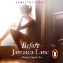 Before Jamaica Lane - eAudiobook