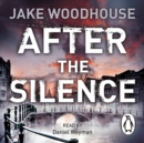 After the Silence : Inspector Rykel Book 1 - eAudiobook