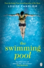 The Swimming Pool : A gripping, twisty suspense from the bestselling author of Our House - Book