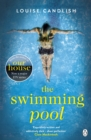 The Swimming Pool : A gripping, twisty suspense from the bestselling author of Our House - eBook