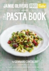 Jamie's Food Tube: The Pasta Book - Book
