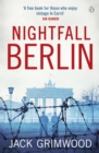 Nightfall Berlin : 'For those who enjoy vintage Le Carre' Ian Rankin - Book