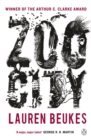 Zoo City : The gripping and original WINNER of the 2011 Arthur C Clarke award - Book