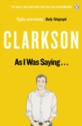 As I Was Saying . . . : The World According to Clarkson Volume 6 - Book