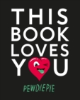 This Book Loves You - eBook