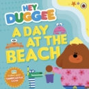Hey Duggee: A Day at The Beach - eBook
