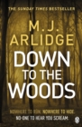 Down to the Woods : DI Helen Grace 8 - Book