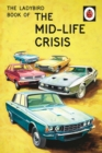 The Ladybird Book of the Mid-Life Crisis - eBook