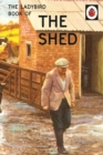 The Ladybird Book of the Shed : The perfect gift for Father's Day - eBook