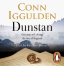 Dunstan : One Man. Seven Kings. England's Bloody Throne. - eAudiobook
