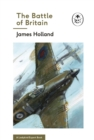The Battle of Britain: Book 2 of the Ladybird Expert History of the Second World War - eBook