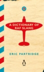 A Dictionary of RAF Slang - Book