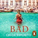 Bad : A gripping, dark and outrageously funny thriller - eAudiobook