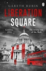 Liberation Square - eBook