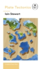 Plate Tectonics: A Ladybird Expert Book : Discover how our planet works from the inside out - eBook