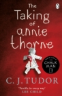 The Taking of Annie Thorne : 'Britain's female Stephen King' Daily Mail - Book