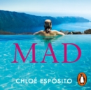 Mad : The first book in an addictive, shocking and hilariously funny series - eAudiobook