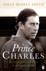 Charles : The Misunderstood Prince. 'The royal biography everyone's talking about' The Daily Mail - Book