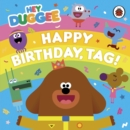Hey Duggee: Happy Birthday, Tag! - eBook