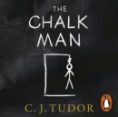 The Chalk Man : The Sunday Times bestseller. The most chilling book you'll read this year - eAudiobook
