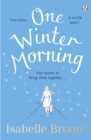 One Winter Morning : The uplifting and emotional family drama to warm your heart this winter - Book