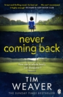 Never Coming Back : The gripping Richard & Judy thriller from the bestselling author of No One Home - eAudiobook