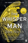 The Whisper Man : The chilling must-read thriller of the year - Book